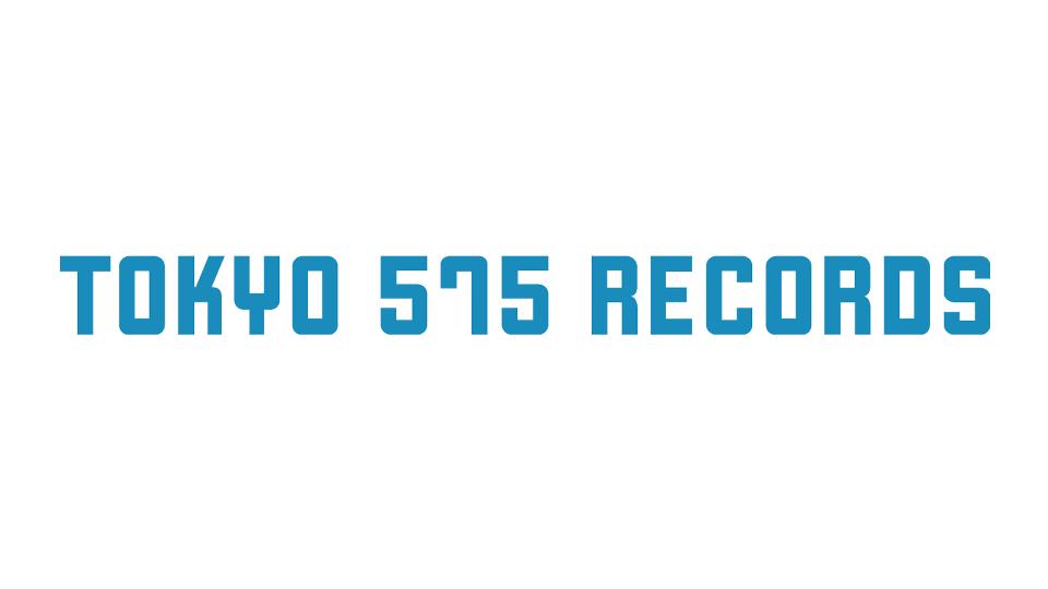 TOKYO 575 RECORDSの価値観
